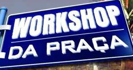 WORKSHOP DA PRAÇA, WORKSHOPDAPRACA.COM.BR