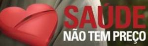 SAÚDE NÃO TEM PREÇO, WWW.SAUDENAOTEMPRECO.COM.BR