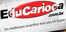 EDUCARIOCA, INGRESSOS, EVENTOS, WWW.EDUCARIOCA.COM.BR
