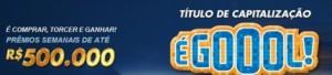 WWW.EGOLDOSEUTIME.COM.BR, É GOL DO SEU TIME TITULO CAPITALIZAÇÃO CAIXA