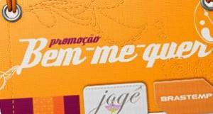 PROMOÇÃO BRASTEMP, JOGÊ, BEM-ME-QUER, WWW.PROMOCAOBEMMEQUER.COM.BR