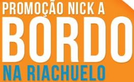 PROMOÇÃO NICK A BORDO RIACHUELO