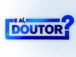 E AI DOUTOR RECORD, WWW.R7.COM/EAIDOUTOR