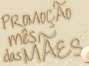 PROMOÇÃO MÊS DAS MÃES SUPER NOSSO, WWW.MESDASMAES.COM.BR