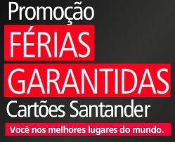 SANTANDER FERIAS GARANTIDAS, WWW.SANTANDER.COM.BR/FERIASGARANTIDAS