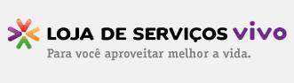 LOJA DE SERVIÇOS VIVO, WWW.VIVO.COM.BR/LOJASERVICOSVIVO