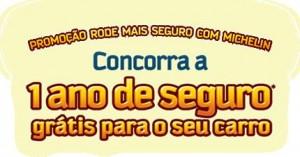 PROMOÇÃO RODE MAIS SEGURO MICHELIN, WWW.PROMOCAORODESEGURO.COM.BR