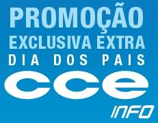PROMOÇÃO EXTRA CCE DIA DOS PAIS 2011