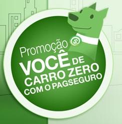 WWW.PAGSEGURO.COM.BR/CARROZERO, PROMOÇÃO CARRO ZERO PAGSEGURO