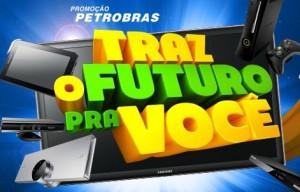 WWW.TRAZOFUTUROPRAVOCE.COM.BR, PROMOÇÃO PETROBRAS