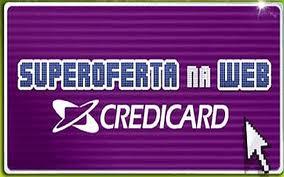 WWW.CREDICARD.COM.BR/OFERTA, CREDICARD OFERTA