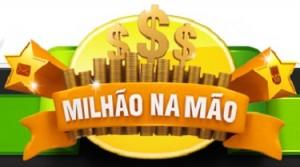WWW.MILHAONAMAO.COM.BR, PROMOÇÃO MILHÃO NA MÃO