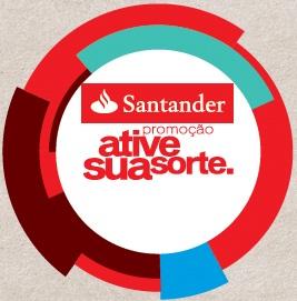 WWW.SANTANDER.COM.BR/ATIVESUASORTE, PROMOÇÃO ATIVE SUA SORTE