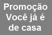 PROMOÇÃO VOCÊ JÁ É DE CASA, WWW.SOUDECASA.COM.BR