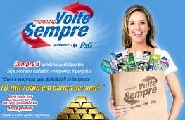 PROMOÇÃO VOLTE SEMPRE CARREFOUR, P&G, WWW.PROMOCAOVOLTESEMPRE.COM.BR