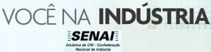 VOCÊ NA INDÚSTRIA SENAI, WWW.VOCENAINDUSTRIA.COM.BR