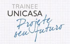 TRAINEE UNICASA, WWW.TRAINEEUNICASA.COM.BR
