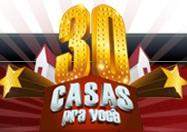 WWW.PROMO30CASAS.COM.BR, PROMOÇÃO 30 CASAS PRA VOCÊ