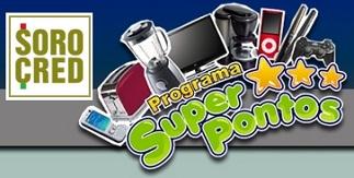 SOROCRED SUPER PONTOS, WWW.SUPERPONTOS.COM.BR