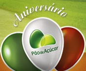 PROMOÇÃO ANIVERSÁRIO PÃO DE AÇÚCAR 2012