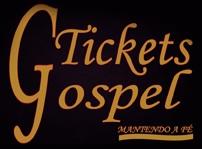 TICKETS GOSPEL INGRESSOS, WWW.TICKETSGOSPEL.COM.BR