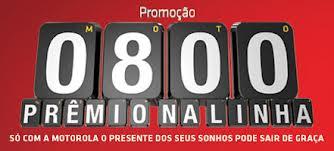 PROMOÇÃO MOTOROLA 0800 PRÊMIO NA LINHA, WWW.PROMOCAOMOTOROLA.COM.BR