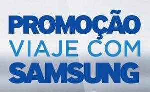 PROMOÇÃO VIAJE COM SAMSUNG, WWW.VIAJECOMSAMSUNG.COM.BR