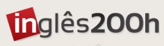 INGLÊS 200 HORAS, WWW.INGLES200H.COM