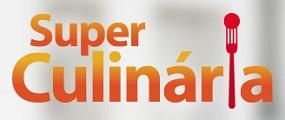 SUPER CULINÁRIA RECEITAS, WWW.SUPERCULINARIA.COM.BR