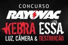 CONCURSO RAYOVAC KEBRA ESSA, WWW.KEBRAESSA.COM.BR