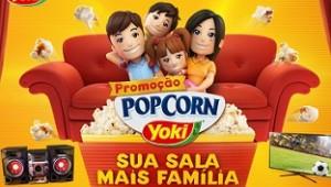 PROMOÇÃO YOKI SUA SALA MAIS FAMÍLIA, WWW.YOKI.COM.BR/PIPOCA/PROMO