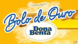 PROMOÇÃO BOLO DE OURO DONA BENTA, WWW.BOLODEOURODONABENTA.COM.BR