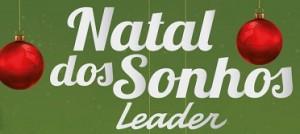 PROMOÇÃO NATAL DOS SONHOS LEADER, WWW.NATALDOSSONHOSLEADER.COM.BR
