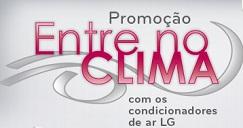 PROMOÇÃO ENTRE NO CLIMA LG, WWW.ENTRENOCLIMALG.COM.BR