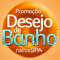 PROMOÇÃO DESEJO DE BANHO NATIVA SPA