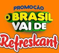 PROMOÇÃO O BRASIL VAI DE REFRESKANT, WWW.OBRASILVAIDEREFRESKANT.COM.BR