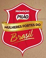 WWW.PILAO.COM.BR/PROMOCAO, PROMOÇÃO CAFÉ PILÃO MULHERES FORTES DO BRASIL
