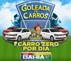 PROMOÇÃO GOLEADA DE CARROS CASAS BAHIA, WWW.CASASBAHIA.COM.BR/PROMOCAOGOLEADADECARROS