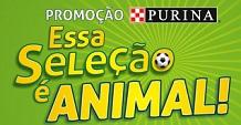 PROMOÇÃO PURINA ESSA SELEÇÃO É ANIMAL, WWW.PROMOPURINA.COM.BR