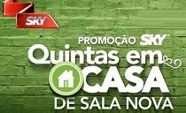 PROMOÇÃO SKY SALA NOVA, WWW.PROMOCAOSKYQUINTASEMCASA.COM.BR