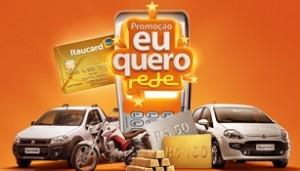 PROMOÇÃO ITAUCARD E HIPERCARD - EU QUERO REDE, WWW.USEREDE.COM.BR/EUQUEROREDE