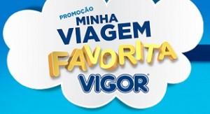 WWW.MINHAVIAGEMFAVORITAVIGOR.COM.BR, PROMOÇÃO MINHA VIAGEM FAVORITA VIGOR