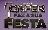 PROMOÇÃO CISPER FAZ A SUA FESTA, WWW.CISPERFAZASUAFESTA.COM.BR
