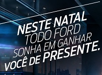 NATAL FORD 2014, FORD.COM.BR/NATALFORD