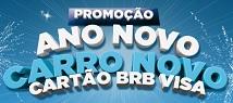 PROMOÇÃO ANO NOVO CARRO NOVO CARTÃO BRB VISA, WWW.ANONOVOCARRONOVO.COM.BR