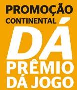 PROMOÇÃO CONTINENTAL DÁ PRÊMIO, DÁ JOGO, WWW.DAPREMIODAJOGO.COM.BR