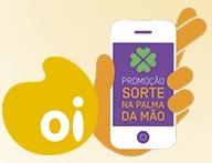 PROMOÇÃO OI – SORTE NA PALMA DA MÃO 2015, WWW.OI.COM.BR/SORTENAPALMADAMAO