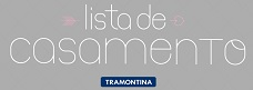 LISTA DE CASAMENTO TRAMONTINA