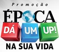 PROMOÇÃO ÉPOCA DÁ UM UP!, WWW.EPOCADAUMUP.COM.BR