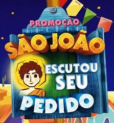 PROMOÇÃO SÃO JOÃO ESCUTOU SEU PEDIDO, WWW.SAOJOAOESCUTOUSEUPEDIDO.COM.BR